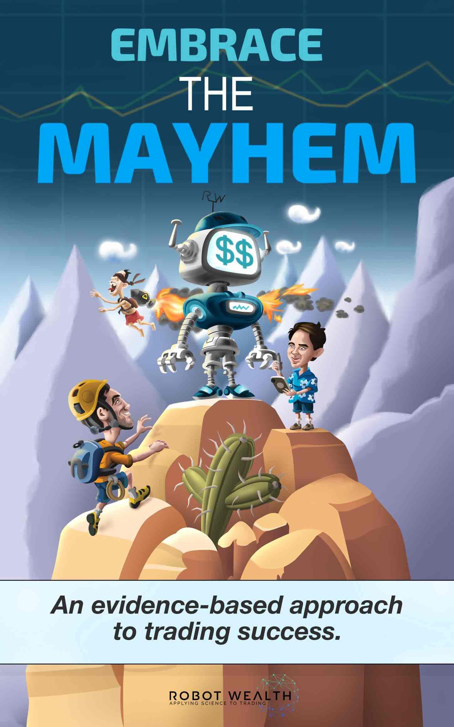 Embrace the Mayhem - How to Profit with Algo Trading